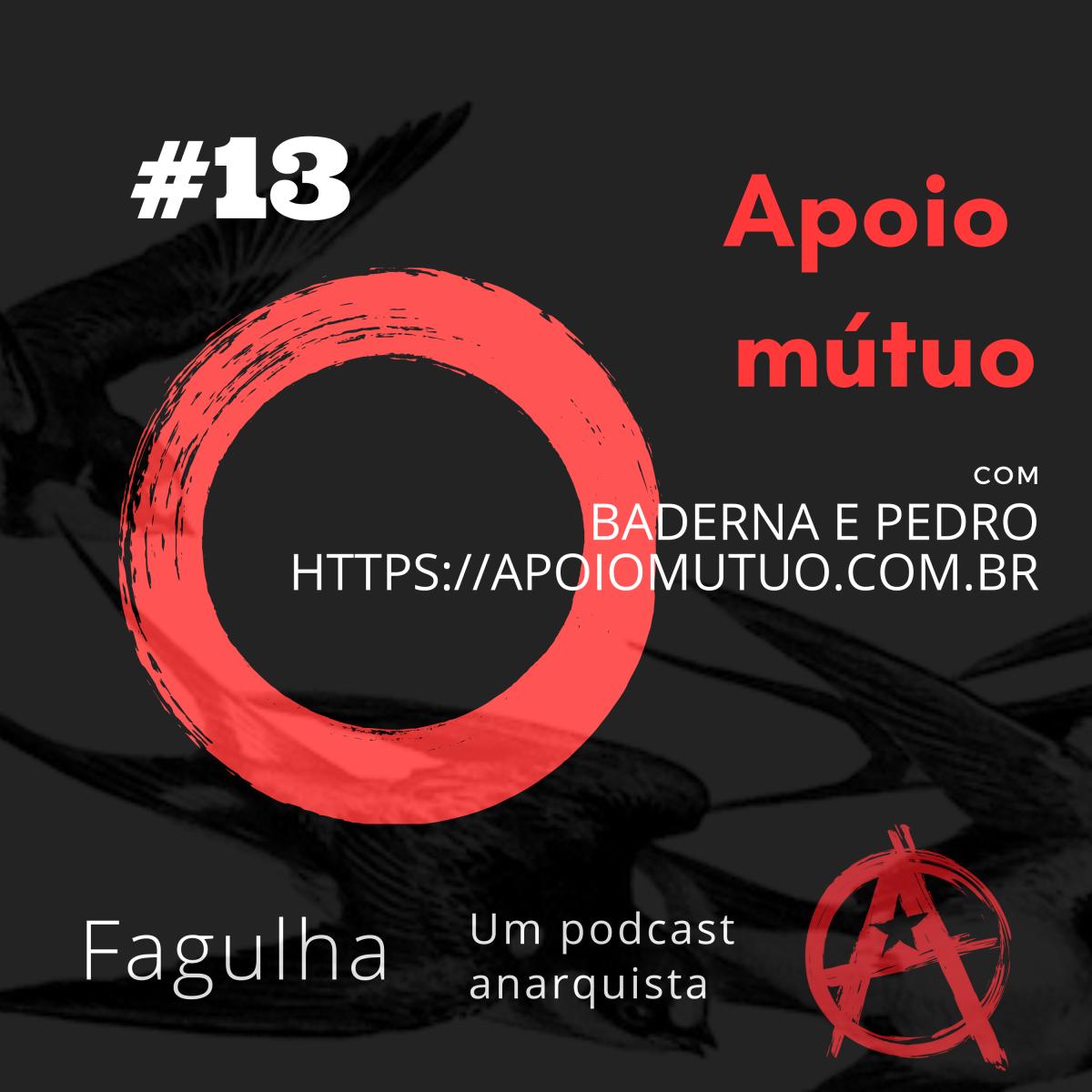 #13: Apoio mútuo, com Baderna e Pedro (https://apoiomutuo.com.br)